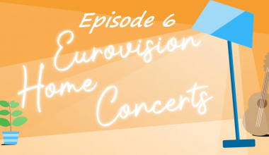Eurovision Home Concerts : These are the acts to perform during the sixth episode