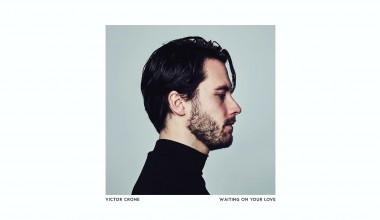 """Estonia: Victor Crone has released his new single """"Waiting on Your Love"""""""